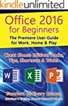 Office 2016 for Beginners: The Premie...