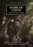 img - for Mark of Calth - Horus Heresy #25 Anthology Hardcover (Warhammer 40K 30K) book / textbook / text book