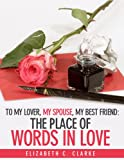 The Place of Words in Love