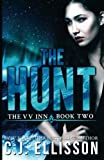 img - for The Hunt (The V V Inn, Book 2) book / textbook / text book