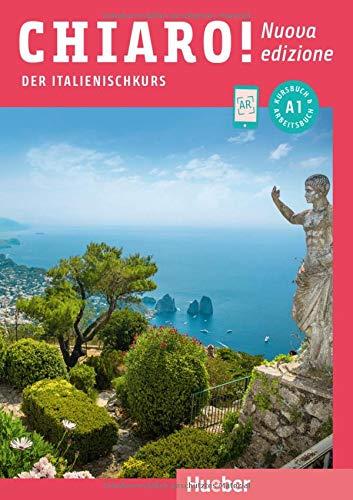 Chiaro  A1 – Nuova Edizione  Der Italienischkurs   Kurs  Und Arbeitsbuch Mit Audios Und Videos Online  Chiaro  – Nuova Edizione