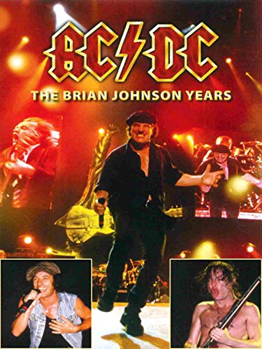 AC/DC - The Brian Johnson Years