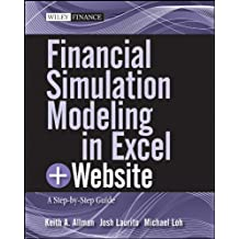 Financial Simulation Modeling in Excel: A Step-by-Step Guide (Wiley Finance Book 18)
