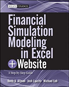Financial Simulation Modeling in Excel: A Step-by-Step Guide (Wiley Finance)
