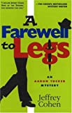 A Farewell to Legs, Jeffrey Cohen, 1890862290