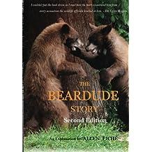 The Beardude Story: Second edition