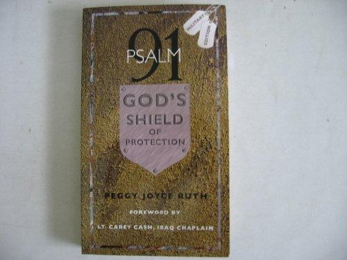 Psalm 91: God's Shield of Protection (Gods Shield)