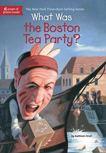 What was the boston tea party what was kindle edition by what was the boston tea party what was by krull fandeluxe Gallery