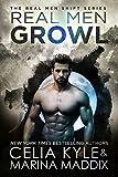 #5: Real Men Growl (Paranormal Werewolf Shapeshifter Romance) (Real Men Shift Book 3)