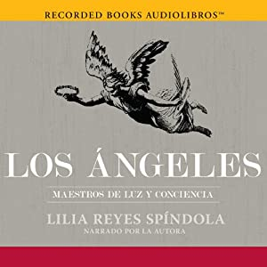 Los Ángeles [The Angels] Audiobook