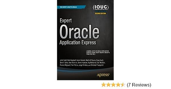 Expert Oracle Application Express: Doug Gault, Dimitri Gielis