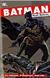 img - for Batman: Hush Returns by A. J. Lieberman (2006-03-24) book / textbook / text book