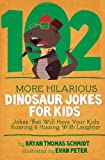 img - for 102 More Hilarious Dinosaur Jokes: Jokes That Will Have your Kids Roaring and Hissing With Laughter book / textbook / text book