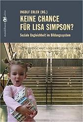 Keine Chance für Lisa Simpson?: Soziale Ungleichheit im Bildungssystem