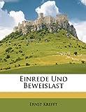 Einrede Und Beweislast (German Edition), Ernst Krefft, 1149130385