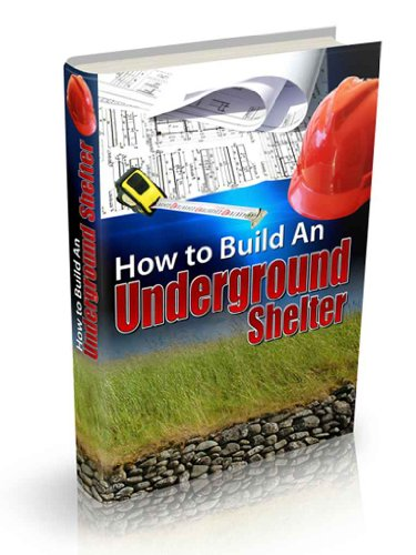 How To Build An Underground Shelter by [Hart, Henry]