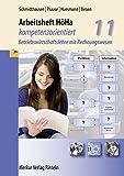 Arbeitsheft HöHa - kompetenzorientiert: Betriebswirtschaftslehre mit Rechnungswesen Klasse 11