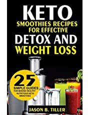 25 Keto Smoothie Recipes: For Effective Detox and Weight Loss