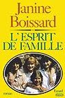 L'Esprit de famille, tome 1 par Boissard