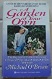 A Garden of Your Own, Michael O'Brian, 0425136280