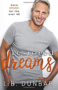 Restored Dreams: more romance for the over 40