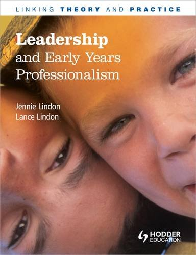 !B.E.S.T Leadership and Early Years Professionalism: Linking Theory and Practice PDF