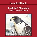 Frightful's Mountain   Jean Craighead George
