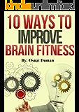 Brain training: 10 Ways to Improve Brain Fitness (Cognitive Improvement)