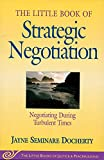 The Little Book of Strategic Negotiation (The Little Books of Justice and Peacebuilding Series) (Little Books of Justice & Peacebuilding)