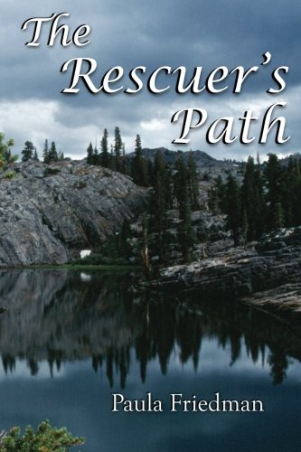 The Rescuer's Path: Second Edition