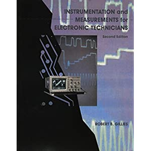 Instrumentation and Measurement for Electronics Technicians (2nd Edition)