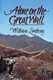 Alone on the Great Wall, William Lindesay, 1555910793