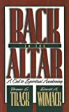 Back to the Altar, Thomas E. Trask and David A. Womack, 0882433288