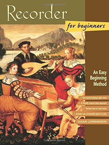Recorder for Beginners: An Easy Beginning Method