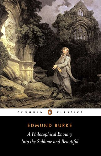 A Philosophical Enquiry into the Origins of the Sublime...