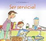 Ser Servicial, Cassie Mayer, 1432904078