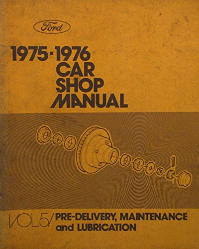 1975-1976 Ford Car Shop Manual - Vol 5. - Pre-Delivery - 1st printing