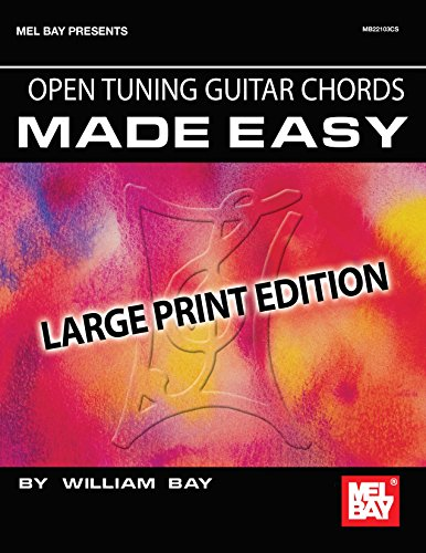 Open Tuning Guitar Chords Made Easy: Large Print Edition - Open Tuning Chord Book