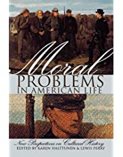 Moral Problems in American Life: New Perspectives on Cultural History