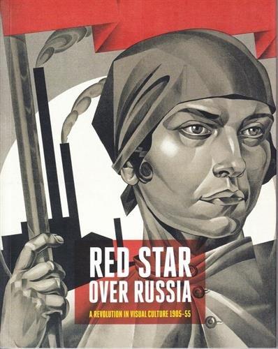 Download Red Star Over Russia: Revolution in Visual Culture 1905-55 ebook