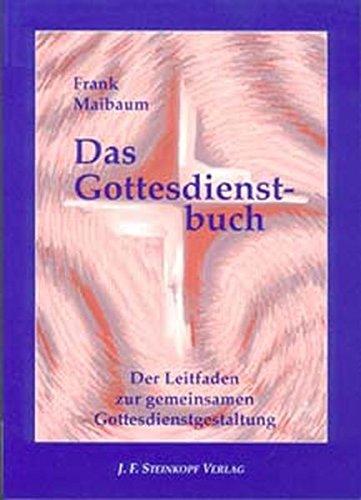 das-gottesdienstbuch-der-leitfaden-zur-gemeinsamen-gottesdienstgestaltung