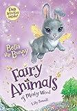 Bella the Bunny: Fairy Animals of Misty Wood