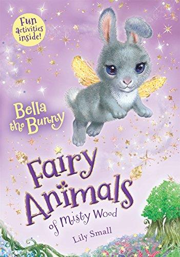 Bunny Le Les Animals - Bella the Bunny: Fairy Animals of Misty Wood