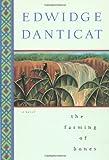 The Farming of Bones, Edwidge Danticat, 1569471266