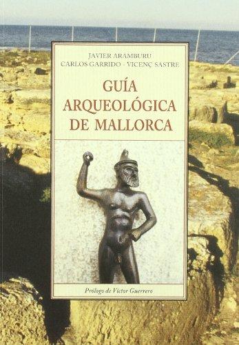 Descargar Libro Guia Arqueologica De Mallorca J. Aramburu
