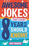 Awesome Jokes That Every 8 Year Old Should