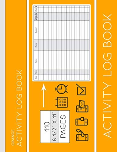 Orange Activity Log: A Visitor and Phone Log Book for Businesses (Service Center Phone Number)