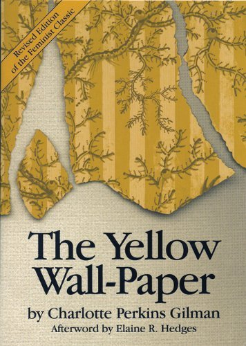 - The Yellow Wall-Paper by Charlotte Perkins Gilman (1996-09-01)