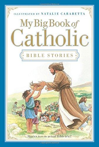 Download My Big Book of Catholic Bible Stories pdf