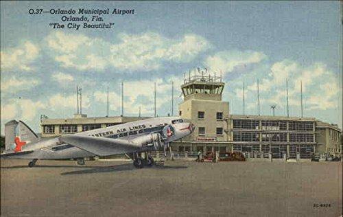 Orlando Municipal Airport - The City Beautiful Orlando, Florida Original Vintage - Orlando Airport Florida